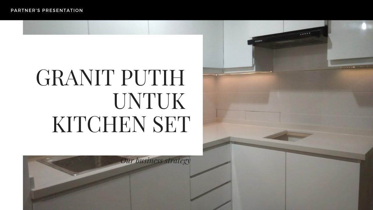 Jual Granit Putih Untuk Kitchen Set   WA 9   YouTube
