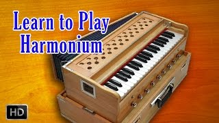 Learn to Play Harmonium - Basic Lessons of Beginners - Harmonium Basics