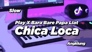 DJ CHICA LOCA SLOW ANGKLUNG   VIRAL TIK TOK