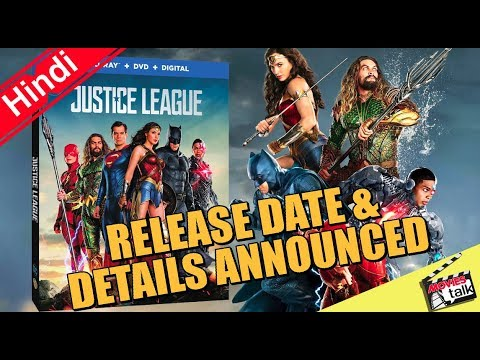 Justice League DVD & Blu-Ray Release Date and Details Announced [Explained In Hindi]