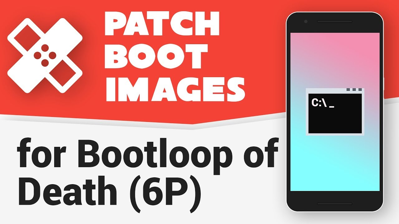 Patch Boot Images for Nexus 6P Bootloop of Death (ROMs & Custom Kernels) by  MaowDroid