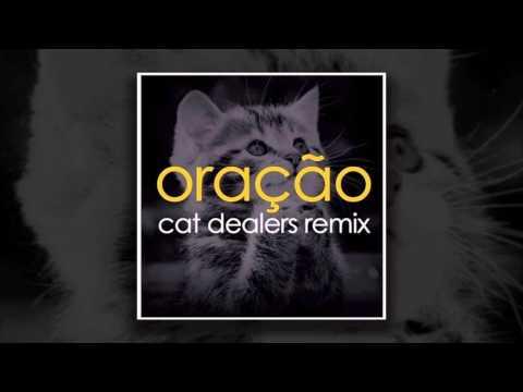 Cat Dealers - Oração (Remix)