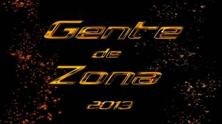 Somos tu y yo - Gente de Zona 2013
