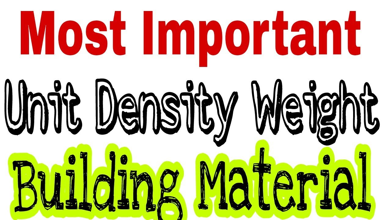 Most important building material density weight always remember most important building material density weight always remember civil engineer sciox Images
