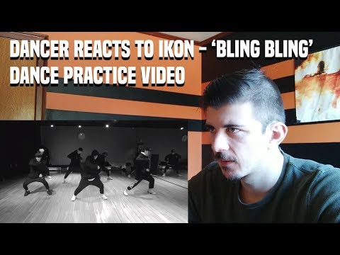 DANCER REACTS TO iKON - 'BLING BLING' DANCE PRACTICE VIDEO