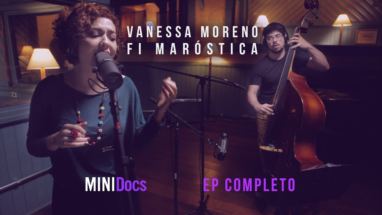Vanessa Moreno e Fi Maróstica - MINIDocs® - Episódio Completo