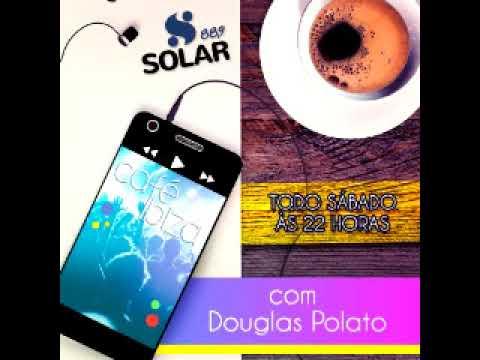 DOUGLAS POLATO CAFÉ IBIZA 19 DE MAIO 2018 RADIO ESTUDIO