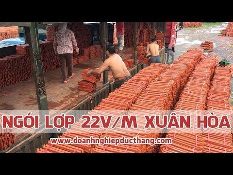Ngói 22v/m Xuân Hoà| Gạch Ngói Xuân Hoà | Www.doanhnghiepducthang.com