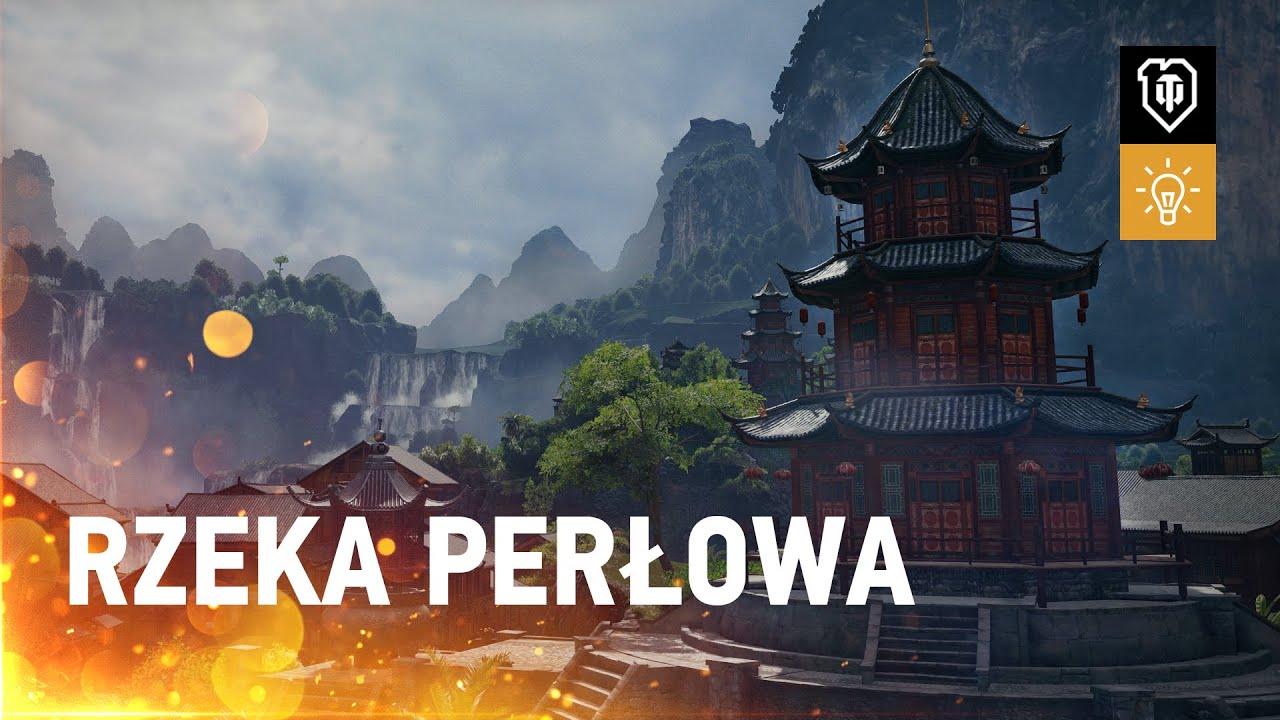 Rzeka Perłowa [World of Tanks Polska]