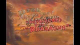 Dark Adventure Radio Theatre: Imprisoned with the Pharaohs Trailer