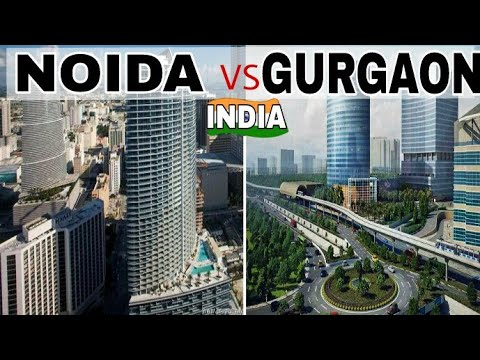 Noida VS Gurgaon - Comparison|Noida - IT Capital Of NCR|Gurgaon-Millennium City Of India|Plenty Fact