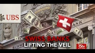 In Depth - Swiss Banks Lifting the Veil