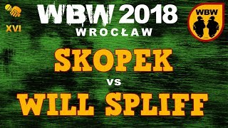 bitwa WILL SPLIFF vs SKOPEK # WBW 2018 Wrocław (1/8) # freestyle battle