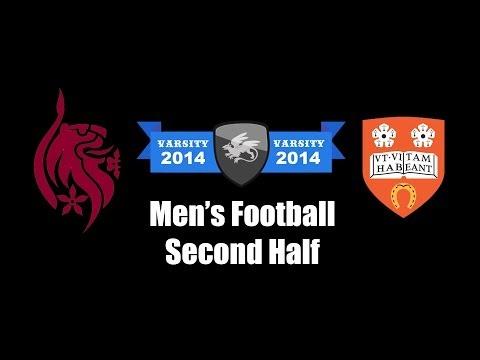 Men's Football Second Half | Varsity 2014