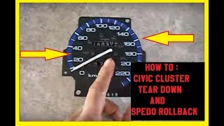 How To : Civic Cluster Tear Down and Spedo Rollback