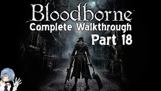 Bloodborne Walkthrough Part 18: Amygdala