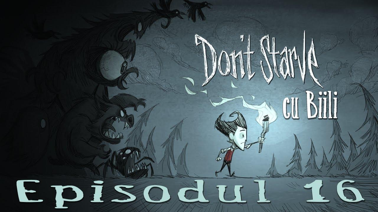 Don't Starve - musafiru nepoftit [Ep 16] - Don't Starve - musafiru nepoftit [Ep 16]