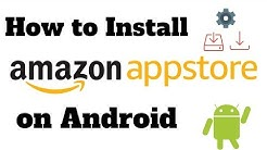 How to Install the Amazon Appstore on Android