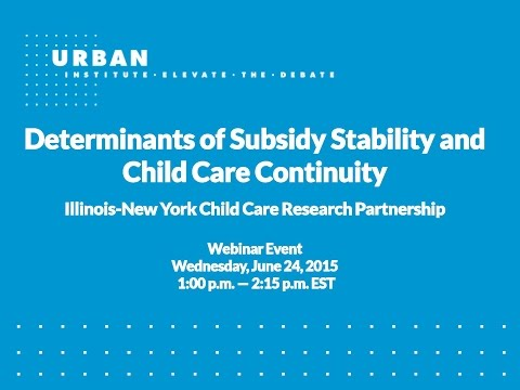 Live Webinar: Determinants of Subsidy Stability and Child Care Continuity