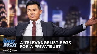 Download A Televangelist Begs for a Private Jet | The Daily Show Mp3 and Videos