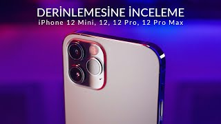 iPhone 12 mini, 12, 12 Pro ve 12 Pro Max // Derinlemesine İncelemesi