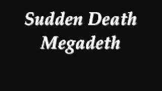 Sudden Death - Megadeth *Lyrics in Description*