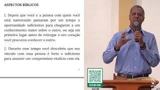 ESTUDO 2 - AS FASES DA FAMÍLIA - NAMORO | Rev. Roberto Carlos [1IPJF]