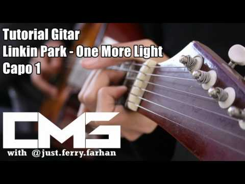 Tutorial Gitar Linkin Park - One More Light | Tutorial Chord Dasar