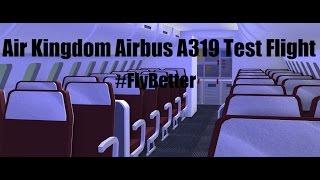 ROBLOX | Air Kingdom Airbus A319 Test Flight [PART 2]