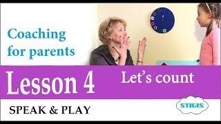 Как учить ребенка английскому языку. Счет по-английски  для детей // Урок 4 Speak & Play
