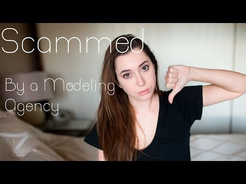 The Time i Got Scammed by a Modeling Agency....... Twice