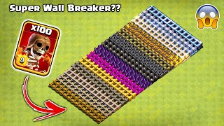 Super Wall Breaker vs All Walls Clash of Clans