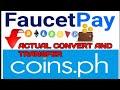- Paano mag convert and transfer SA faucet pay to coins.ph ACTUAL