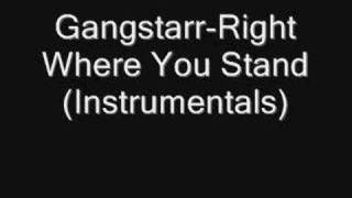 Gangstarr - Right Where You Stand(Instrumentals)