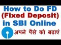 YouTube Turbo How to Do Fixed Deposit (FD) in SBI Online Through Net Banking (FD करके ऐसे बढायें अपना पैसा)