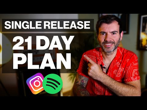 How To Release A Single In 2021 (The 21 Day Plan)