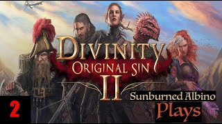 Sunburned Albino Plays Divinity: Original Sin 2 EP 2