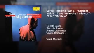 Verdi Rigoletto Act 1 34 Gualtier Maldè Caro nome