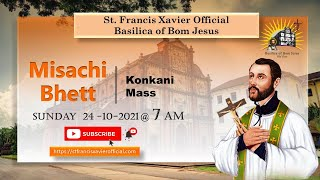 LIVE 7 AM Mass in Konkani   Basilica of Bom Jesus   Sunday 24 October 2021