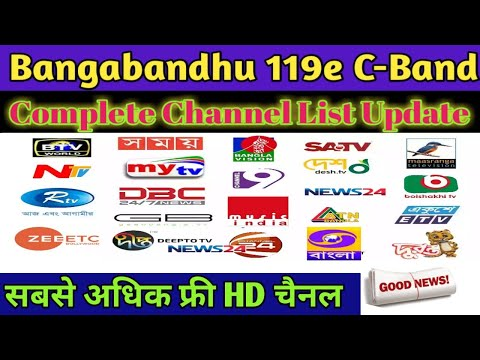 Bangabandhu 119e C-Band complete Channel List Update 19 January 2020 ||BD-1 || Bhartifreedish