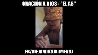 Oración a Dios - El AB - Rap 2016 - Freestylemania #11