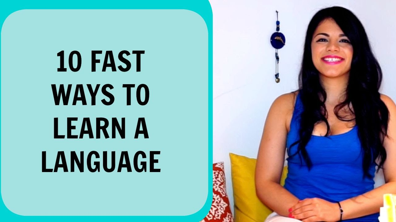 How To Learn A Language Fast - YouTube