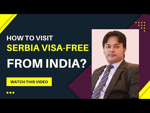 SERBIA VISA FOR INDIANS | SERBIA VISA ON ARRIVAL PROCESS EXPLAINED