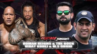 M.S Dhoni & Virat Kohli VS The Rock And Roman Reigns - 2-vs-2 Tag Team Match
