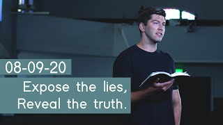 08-09-20 Expose the lies, reטeal the truth.
