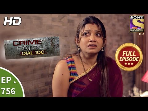 Crime Patrol Dial 100 - Ep 756 - Full Episode - 16thApril, 2018