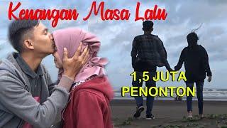 Download Bikin Nangis Lagunya - KENANGAN MASA LALU [Lagu Perpisahan Paling Sedih 2020]