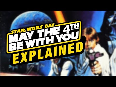 What-is...-Star-Wars-Day-May-The-4th-Explained