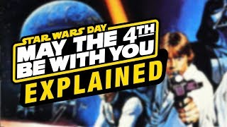 What is... Star Wars Day? May The 4th Explained