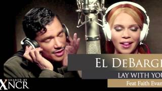 El DeBarge - Lay With You ft. Faith Evans - 2013
